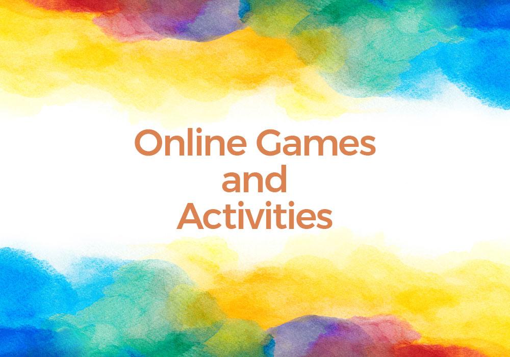 Online Games and Activities