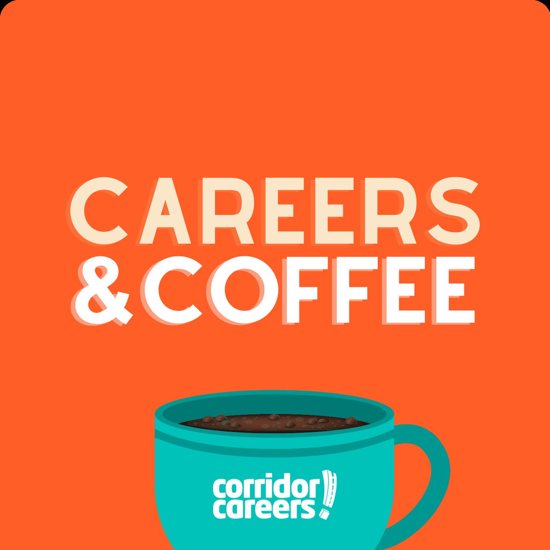 Careers and Coffee job seeker podcast Cedar Rapids & Iowa City